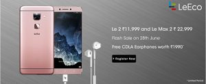 First flash sale of leeco le 2 and le max 2 in india is currently open